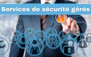Fournisseur de services de sécurité gérés